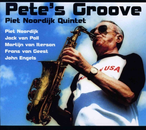 """Piet Noordijk """"Pete's groove"""""""