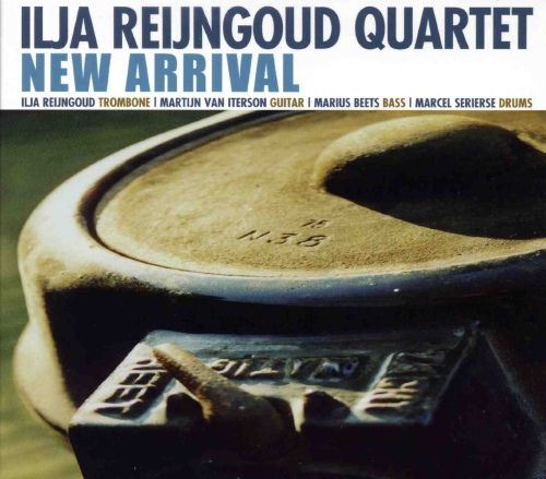 """Ilja Reijngoud Quartet """"New arrival"""""""
