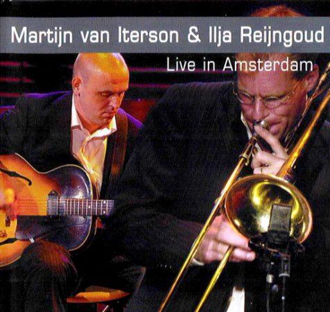 Martijn van Iterson & Ilja Reijngoud Live in Amsterdam (2005 DVD €14,99)