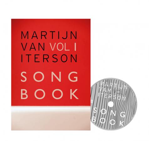 Martijn van Iterson Songbook Vol 1  (2018 hardcover edition, CD included, €49,95)